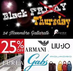 BLACK FRIDAY  Dal 20 al 24 novembre  - 25 da Fontana BAGS Via Mercanti 6  Gallarate Va tel 0331793064 Whats app +39 3476009177 Domenica 20 Aperto  Orario 10/12:30 pom 16/19