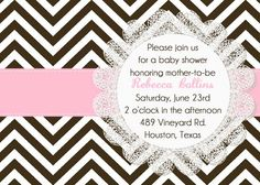 PRINTABLE Brown and Pink Chevron Lace Baby Shower or Birthday Invitation - elegant classy party invitation colors can be changed. $15.00, via Etsy.