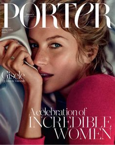 Cele|bitchy | Gisele Bundchen covers the first issue of Porter Mag: flawless & undone?