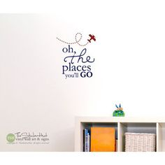 Oh the Places You'll Go With Airplane Typography Word Art Vinyl Sticker Inspirational Quote