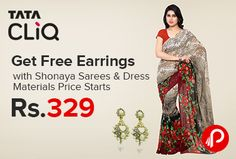 TataCliq is offering #Free #Earrings with Shonaya #EthnicWear #Sarees & #Dress Materials Price Starts from Rs.329. Limited period offer, offer valid till 18 September.   http://www.paisebachaoindia.com/get-free-earrings-with-shonaya-sarees/