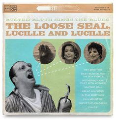 Designer Creates Arrested Development Record Sleeves :: Blogs :: Awesome of the Day :: Paste
