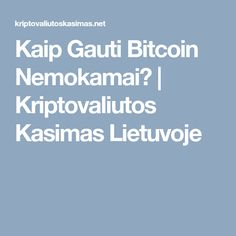 kas yra bitcoin kasimas