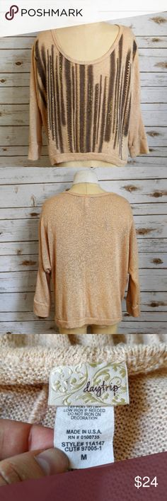 DayTrip Cream Metallic Lightweight Sweater DayTrip Cream Metallic Lightweight Sweater  Size medium in excellent used condition. Please feel free to ask any questions or bundle with other listings in my closet for a custom discount on your order. I ship the same day as long as the order is placed before 11:00 AM Central time. If you would like to be notified about price drops remember to 'like' the item to bookmark it! Thank you for checking out my closet and happy poshing!! Daytrip Sweaters…