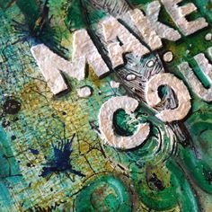 Make it count...every day. So true.  Weekend play...outside the box. Love this stencil by @sethapter  and @stencilgirl_products. #mixedmedia #stencils #fiberpaste #texture #layers #colors #stamps #message #creativeplay #sethapter #stencilgirl