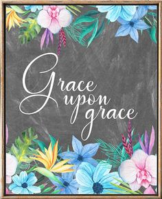 Grace Upon Grace Bible Verses Bible Quotes nursery wall