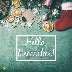 Great Hello, December!