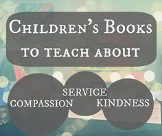 Our go to books to talk about service, kindness, and compassion.  We have used these books over and over to springboard so many of our service acts.  Teach kids to serve.  #serviceprojects #serveothers #kindness