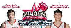 All-Star maçı ilk 5 adayları arasında Houston Rockets'dan Ömer Aşık ve Milwaukee Bucks forması giyen Ersan İlyasova da var.