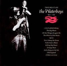 The Best of The Waterboys 81-90 (1991)