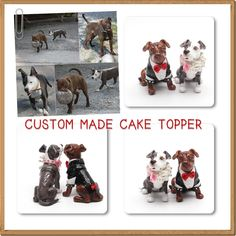 PERSONALIZED ONE OF A KIND WEDDING CAKE TOPPERS          Custom Made Wedding Cake Toppers that look your like your dog      Pets are a part of our families, so it's not surprising that some people want to include them in their big day.      But in some of limitation so they can't bring their pet to the wedding venue.         I can made ANY DOG BREEDS, Pure Breeds or Mix Breeds  www.muddymood.com