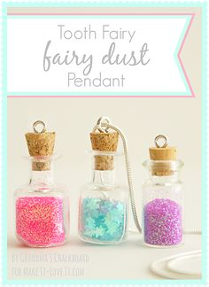 """So happy to have Kristin back today from Grandma's Chalkboard …….sharing these darling Fairy Dust Pendants that the """"Tooth Fairy"""" gives to her daughter after losing teeth. Little girls love jewelry…….but a necklace filled with special fairy dust? Magical. :) -Ashley . . . . .  MY LATEST VIDEOS Hi guys, it's Kristin from...Read More »"""