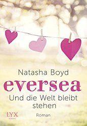 Ein Buch das Frauenherzen höher schlagen lässt von Natasha Boyd Erschienen im Egmont Lyx Verlag