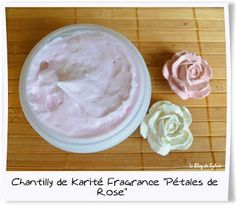 Le Blog de Sylvie: Chantilly de Karité-Coco à la Rose