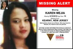 KAREN MEJIA, Age Now: 16, Missing: 06/10/2016. Missing From KEARNY, NJ. ANYONE HAVING INFORMATION SHOULD CONTACT: Kearny Police Department (New Jersey) 1-201-998-1313.