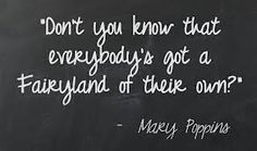 quotes from mary poppins Great Quotes, Quotes To Live By, Inspirational Quotes, Awesome Quotes, Motivational, Mary Poppins Quotes, Dont You Know, Literary Quotes, Words Worth