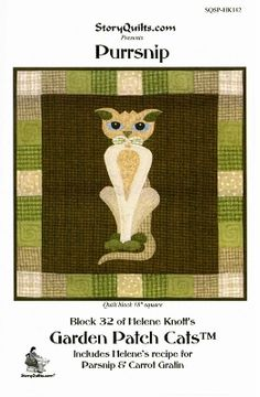 Purrsnip Garden Patch Cats Quilt Block Pattern - only $7.99 in my store! http://lisasstitchingpost.com/product_info.php?cPath=129_131_72_63&products_id=1487 #Purrsnip #GardenPatchCats #HeleneKnott #StoryQuilts #parsnipcat #vegetablecats