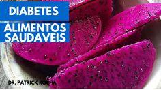 Alimentos para diabeticos - Alimentação saudavel - Diabetes Controlada -...