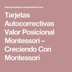 Tarjetas Autocorrectivas Valor Posicional Montessori – Creciendo Con Montessori