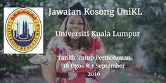 Universiti Kuala Lumpur Jawatan Kosong UniKL 18 Ogos & 1 September 2016  Universiti Kuala Lumpur (UniKL) mencari calon-calon yang sesuai untuk mengisi kekosongan jawatan UniKL terkini 2016.  Jawatan Kosong UniKL 18 Ogos & 1 September 2016  Warganegara Malaysia yang berminat bekerja di Universiti Kuala Lumpur (UniKL) dan berkelayakan dipelawa untuk memohon sekarang juga. Jawatan Kosong UniKL Terkini Ogos 2016 : 1. ADMINISTRATIVE OFFICER ADMINISTRATION & FACILITIES MANAGEMENT 2. COUNSELOR…