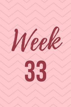 33 weeks pregnant - click to read update and comparison to first pregnancy
