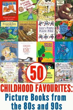 50 Childhood Classics: Picture Books from the 80s and 90s.