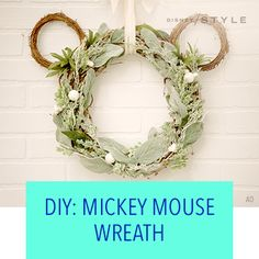 MAKE YOUR OWN CHIC AND FESTIVE MICKEY WREATH