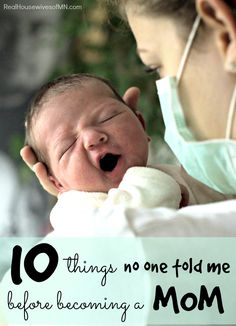 10 things that no one told me before I became a mom, these are so true! If you're about to be a mom for the first time, you NEED to read this one!!
