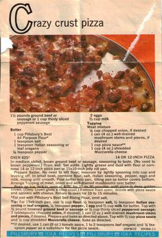 Recipe For Crazy Crust Pizza. this is very similar to what my grandma would make. No need to kneed pizza. Retro Recipes, Old Recipes, Vintage Recipes, Pizza Recipes, Italian Recipes, Cooking Recipes, Recipies, Dinner Recipes, Xmas Recipes