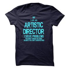 I Am An Artistic Director T Shirts, Hoodies. Check price ==► https://www.sunfrog.com/LifeStyle/I-Am-An-Artistic-Director-47256840-Guys.html?41382 $22.99
