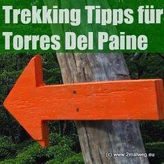 Unsere Tipps für eure #Torres Del Paine Wanderung: Was braucht man wo bekommt man es her was kostet es und auf was kann man verzichten. #argentinien #wandern #trekking #tippshttp://www.2malweg.eu/2015/01/trekking-tipps-fur-torres-del-paine.html