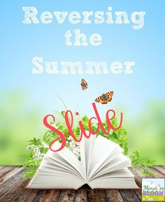 Kids lose so much over summer break. Here is an awesome post on ways to reverse the summer slide.