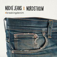 Nordstrom x Nudie Jeans #breakindenim – Nudie Jeans