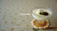 簡単パンナコッタレシピ☆hiro-cafe