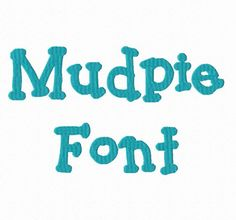 Mudpie Machine Embroidery Font Monogram Alphabet - 3 Sizes by RivermillEmbroidery on Etsy (null)