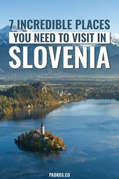 7 Incredible places to visit in Slovenia! Slovenia is one of Europe's hidden gems with a beautiful variety of magical places to visit & exciting things to do and see. Visit these 7 amazing places on your next trip to Slovenia and be astounded by this incredible country's vast beauty! #Slovenia #SloveniaTravel #LakeBled #Ljubljana | Padkos.co