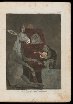 "Ni mas ni menos. (Neither more nor less); Plate 41 bound into ""Los Caprichos"" | Museum of Fine Arts, Boston"