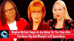 Meghan McCain Snaps At Joy Behar On The View After Fox News Dig And Whoo...