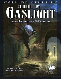 Cthulhu by Gaslight (3rd edition), for the Call of Cthulhu RPG