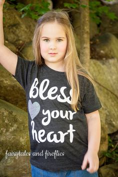 Bless Your Heart Shirt, Southern Girl Shirt, Bless Your Heart, Southern Sass, Funny Toddler Shirt, Country, Southern Charm