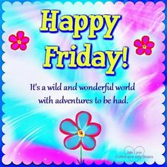 Happy Friday Jelly Beans, Happy Friday, Wonders Of The World, Inspirational Quotes, Adventure, Life Coach Quotes, Inspiring Quotes, Inspiration Quotes