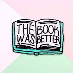 The Book Was Better Iron On Patch // patch patch game by Punkypins