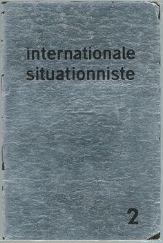 1958 - Internationale Situationniste - Paris - Dir. Guy Debord Situationist International, Guy Debord, Literature, Graphics, Paris, Guys, Architecture, Movie Posters, Movies
