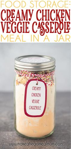 This easy Creamy Chicken Veggie Casserole Meal in a Jar is a simple but flavorful chicken casserole dish that is sure to please! Great for neighbor gifts, take-in meals, food storage, or just keeping on hand for quick weeknight dinners!!! Just add water and bake! #mealsinajar #makeahead #chickencasserole #foodstorage #easydinner