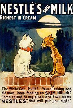 Nestlé Advert from 1898 Retro Advertising, Retro Ads, Vintage Advertisements, Retro Food, Advertising Campaign, Vintage Cat, Vintage Labels, Vintage Stuff, Vintage Food Posters