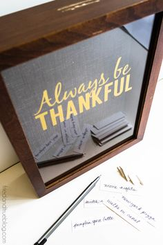 """Always Be Thankful"" Gratitude Frame created with my Silhouette - Tried & True"