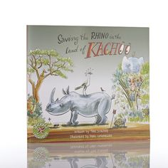 Saving the Rhino in the Land of Kachoo, by Tina Scotford and Frans Groenewald : wildly comical stories set in the fictional Land of Kachoo.