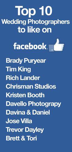 Top 10 Wedding Photographers on Facebook. #facebook #wedding #weddingphotography