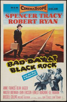 January 7 - Opened on this date in 1955: Bad Day At Black Rock.