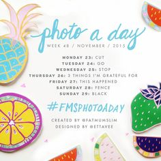 Photo A Day Challenge // Week Forty-Eight | November 2015
